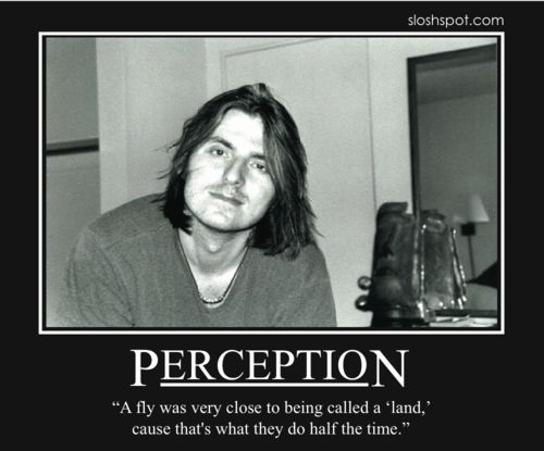 Mitch Hedberg, my favorite comedian, agreed...