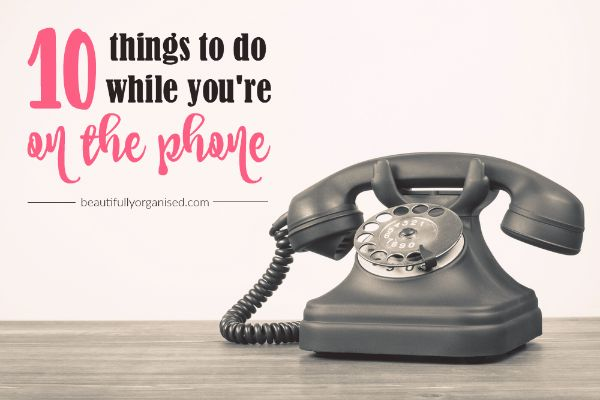 10 tasks you can do while you're on the phone. I hate getting stuck on the phone when I have lots of things that need to get done! This blog post has ideas for things you can do if you are on hold for ages and while you are talking as well. Really handy way to make what is normally 'dead time' really productive!