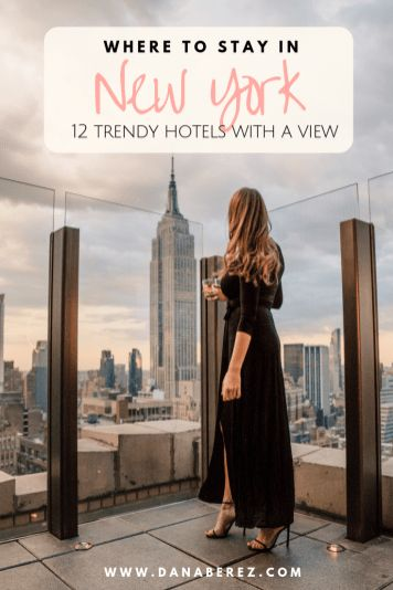 Where to Stay in NYC in 2019: 12 Trendy Hotels in NYC with a View