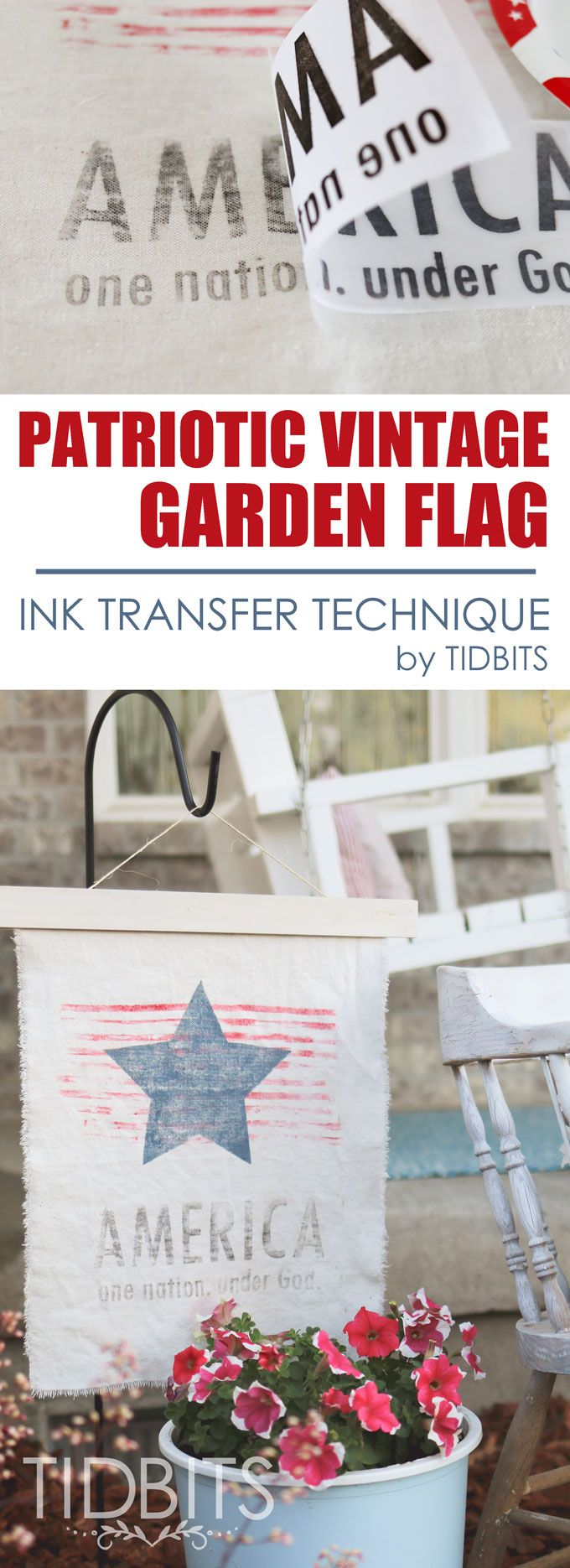 Patriotic Vintage Garden Flag tutorial, featuring an awesome ink transfer technique.