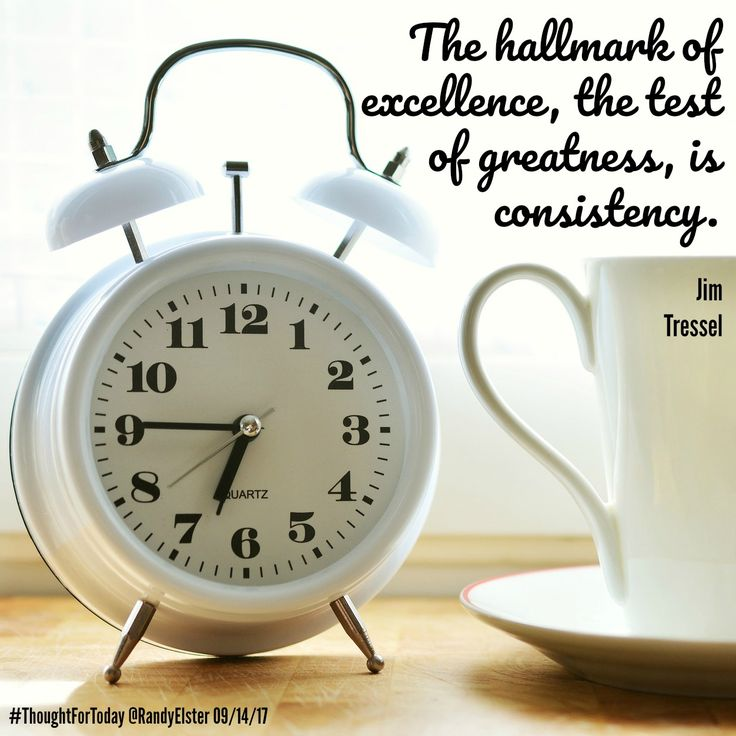 The hallmark of excellence, the test of greatness, is consistency. Jim Tressel #ThoughtForToday