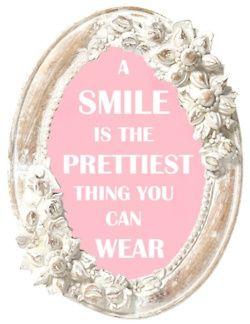 als je een glimlach op je gezicht hebt ben je altijd 100 keer mooier dan als je boos kijkt.