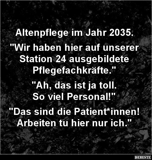 Altenpflege Im Jahr 2035 Altenpflege Lustige Krankenschwester Zitate Krankenschwester Spruche
