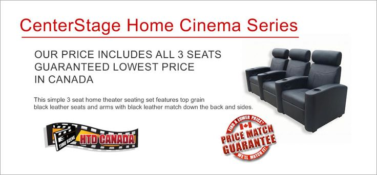 Centerstage Home Theater Seating - HTD Canada
