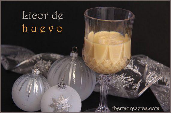 Licor de huevo - http://www.thermorecetas.com/2013/12/26/licor-de-huevo/
