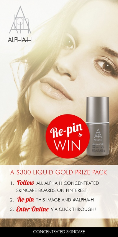RE-PIN TO WIN A LIQUID GOLD PRIZE PACK VALUED AT OVER $300!  • Simply follow all of our boards • Re-pin this post with #alpha-h in the description • Enter online via the click-through.  Competition runs until the end of May 2013. Winner randomly drawn and notified via email.  Good Luck!