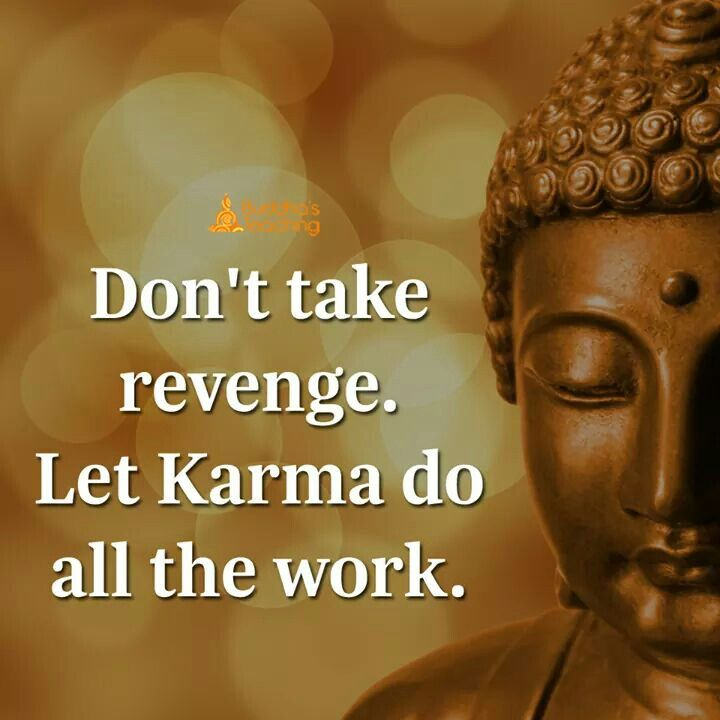 Don't take revenge. Let's karma do all the work.