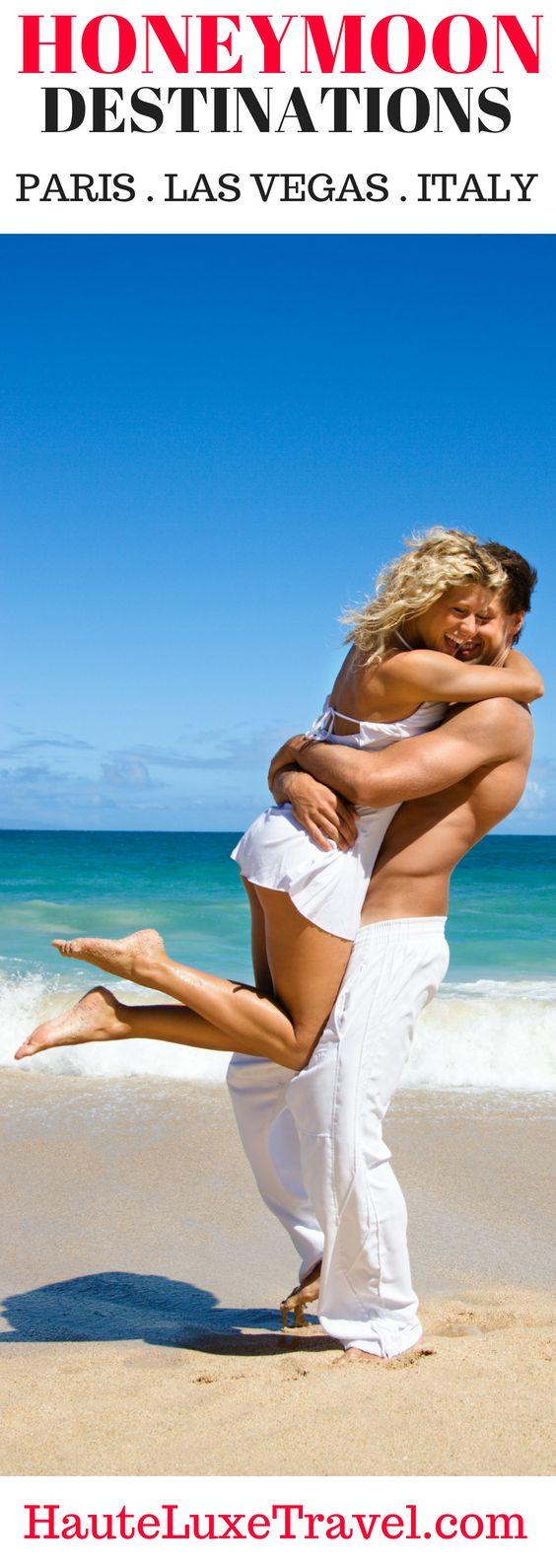 Romantic International Honeymoon: All Inclusive, Top Romantic Destinations For The Inspired