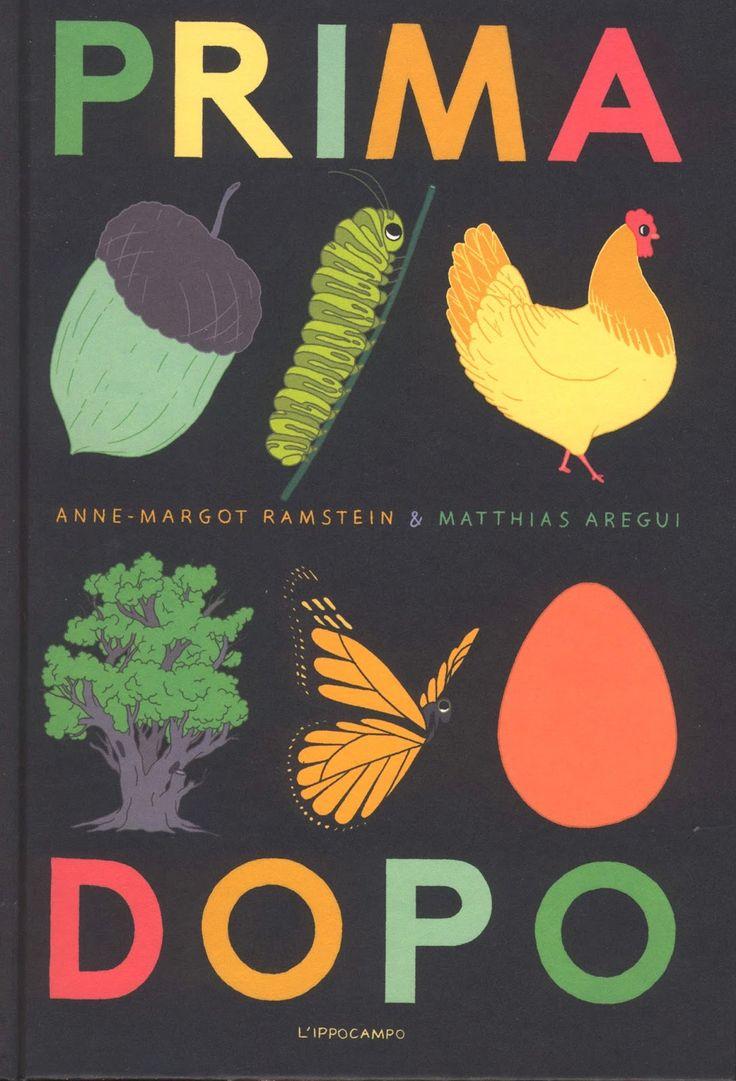 Prima dopo, di Anne-Margot Ramstein e Matthias Aregui, L'ippocampo, 2014 Recensione su lettura candita: FUORI DAL GUSCIO (libri giovani che cresceranno)