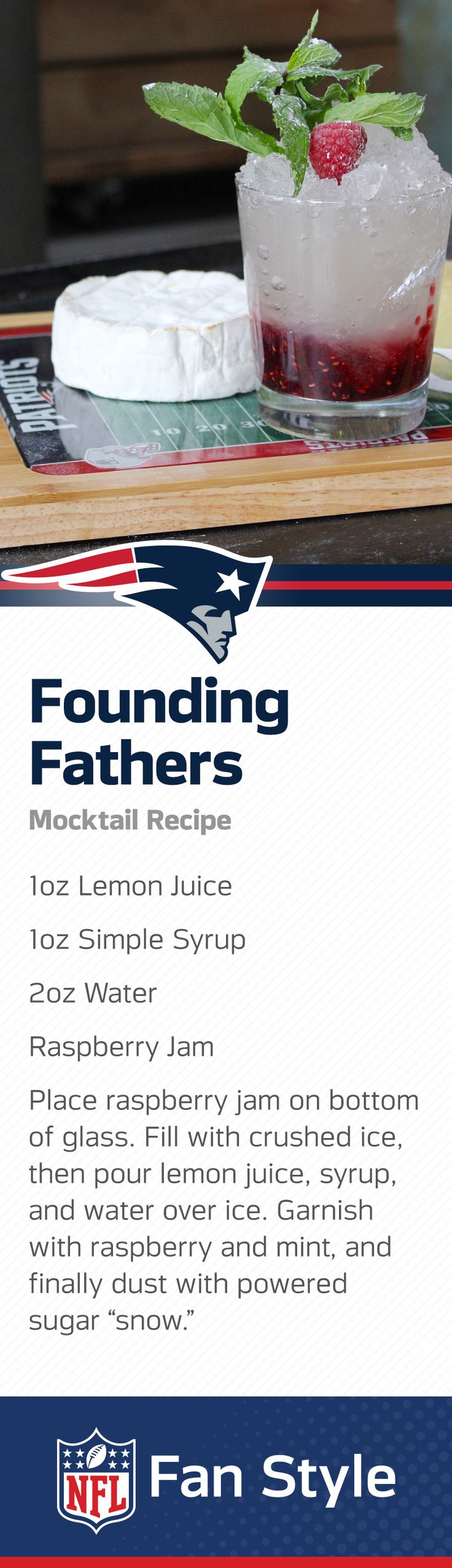 New England winters are legendarily tough. Turn the tables on the next blizzard with this frozen lemon and raspberry Patriots mocktail recipe. This Pats drink will have you winning your next Homegate.