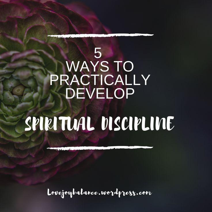 Spiritual discipline spiritual disciplines bible