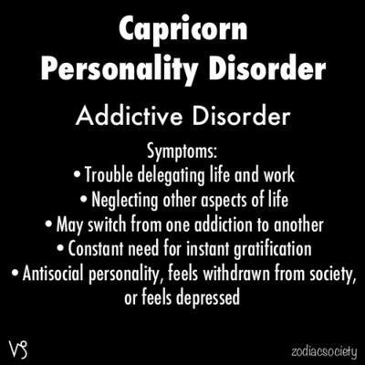 Zodiac Society ~ Capricorn Personally Disorder