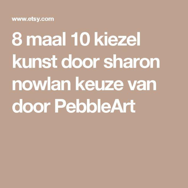 8 maal 10 kiezel kunst door sharon nowlan keuze van door PebbleArt