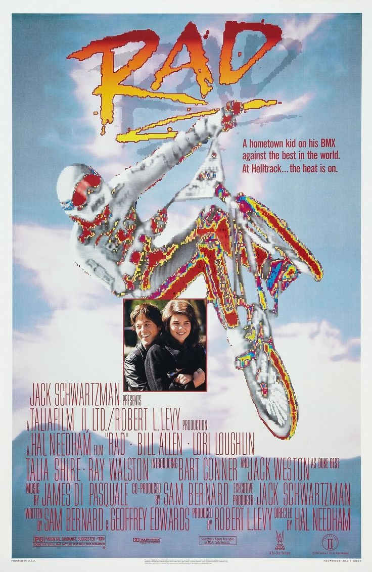Rad.  BMX dirt bike movie where we all fell in love with Lori Loughlin.  Hard to believe Talia Shire and Ray Walston are also in this movie.  Olympian Bart Connor is the antagonist.