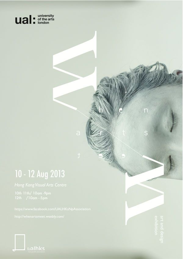 """When Arts Meet"" art and design exhibition by University of the Arts London HKNoPA (10-12 AUG, 2013) – London, UK / Hong Kong, China"