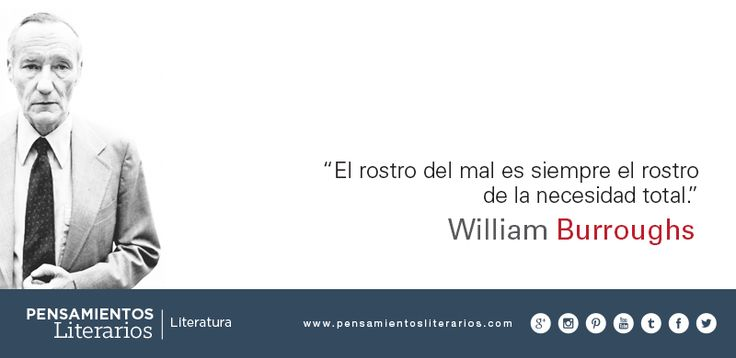William Burroughs. Sobre el mal.