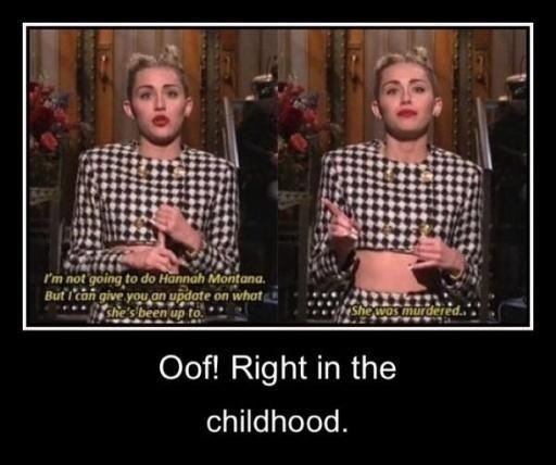 Miley Cyrus/hannah montana I never really watched Hannah Montana... but still