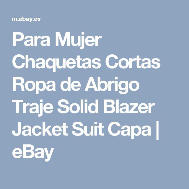 Para Mujer Chaquetas Cortas Ropa de Abrigo Traje Solid Blazer Jacket Suit Capa   eBay