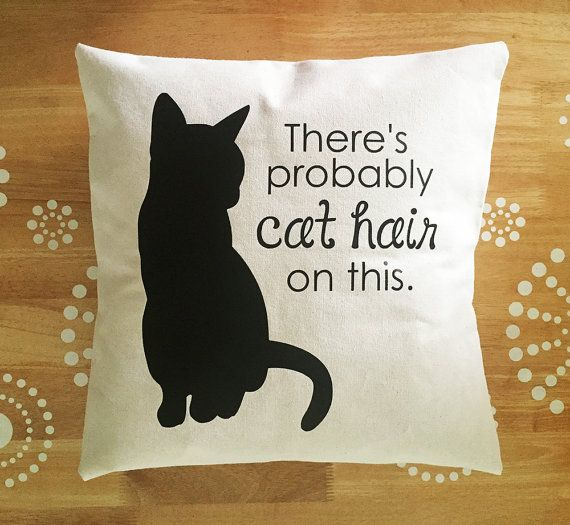 Theres Probably Cat Hair on This. Lets be real. Theres cat hair on everything. Black Cat Silhouette Pillow Cover Details: - Hand-sewn, natural