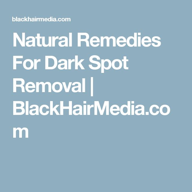 how to remove dark spots naturally Get insights on how to get rid of black spots on face naturally fast overnight  elements in papaya make it a suitable natural ingredient for removing dark spots .