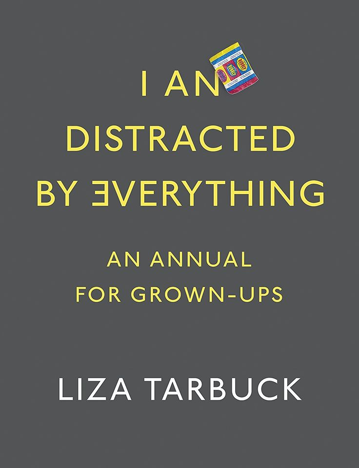 I An Distracted by Everything: Amazon.co.uk: Liza Tarbuck: 9780718183783: Books