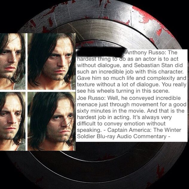 One of the reasons why I love Sebastian Stan. His ability to act without dialogue blows me away! The way he can fill his head with the thoughts of The Winter Soldier and relay that into his eyes and expression...