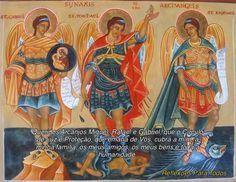 """29 de Setembro - Dia dos Arcanjos (Gabriel, Miguel, Rafael) Acesse a """"Oração aos Três Arcanjos"""" (Círculo de Luz e Proteção)"""
