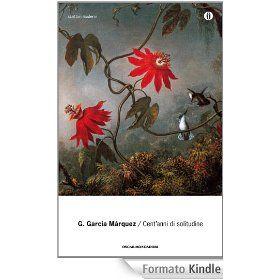Cent'anni di solitudine - G. Garcia Marquez