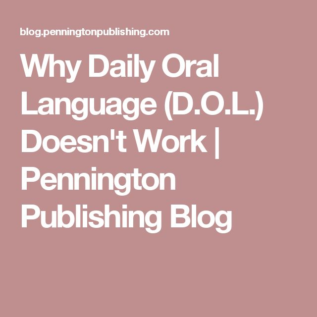 Why Daily Oral Language (D.O.L.) Doesn't Work | Pennington Publishing Blog