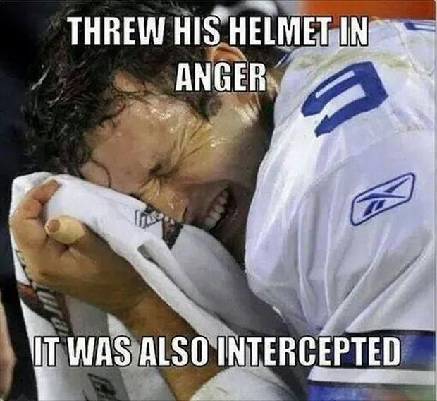 Jesus God, is that Tony Romo?  I stopped watching after the first drive.