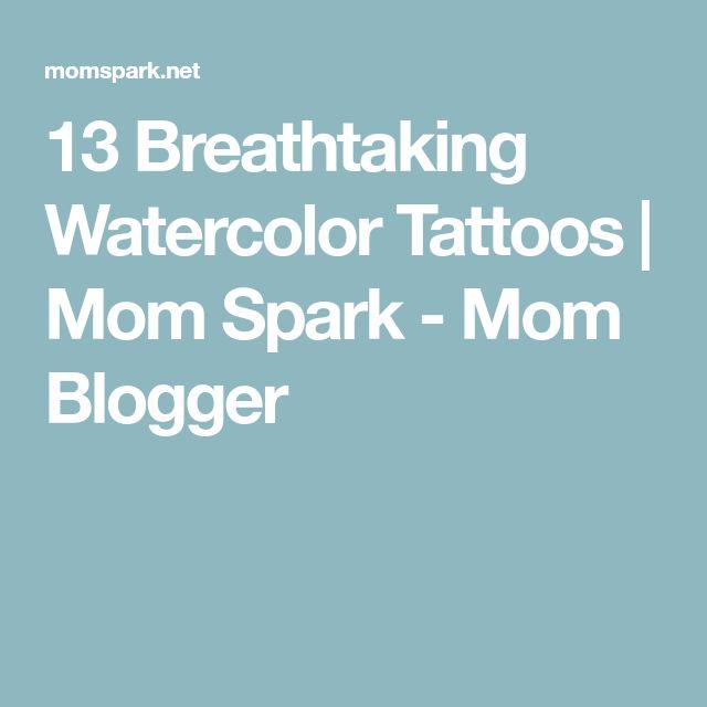13 Breathtaking Watercolor Tattoos | Mom Spark - Mom Blogger
