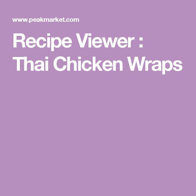 Recipe Viewer : Thai Chicken Wraps