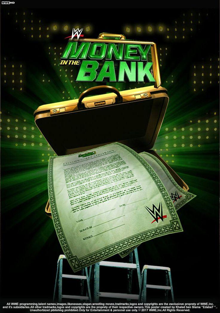 WWE Money In The Bank 2017 Poster by edaba7.deviantart... on @DeviantArt...
