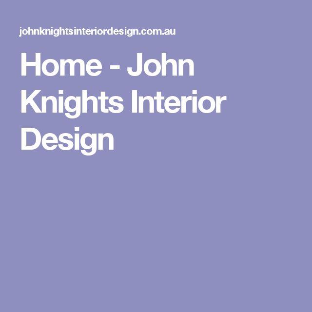 Home - John Knights Interior Design