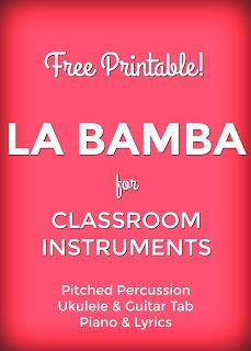 Free PDF Download:  La Bamba Key of C  for Classroom Instruments