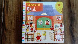 çocuk kitapları, aktiviteler, oyunlar, hayaller...: Hareketli Okul