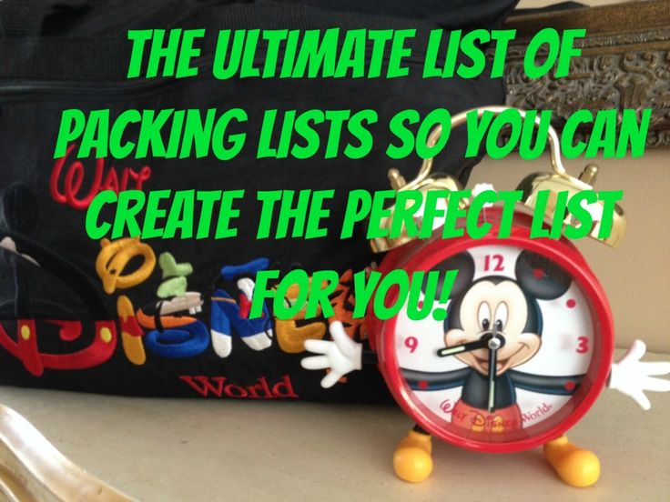 The Ultimate Packing List For Disney World. No. Really. It Is.
