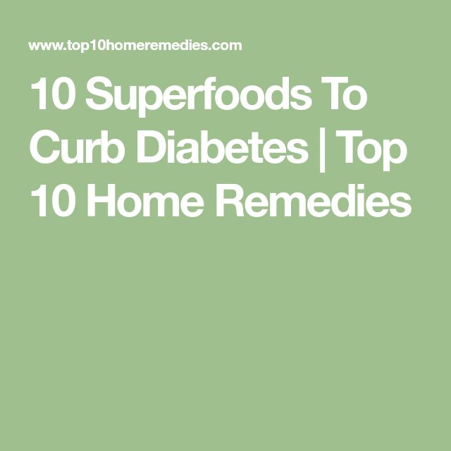 10 Superfoods To Curb Diabetes | Top 10 Home Remedies