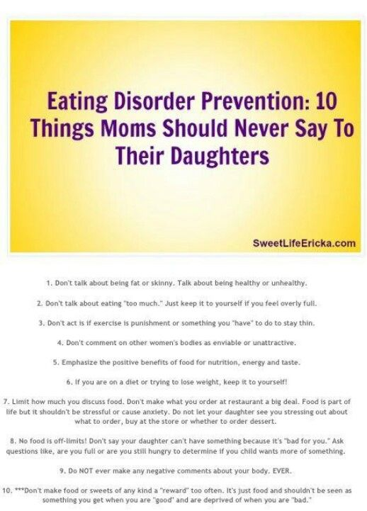 Eating Disorder Prevention:10 Things Moms Should Never Say to Their Daughters or Sons.