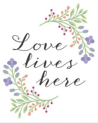 Love lives here.
