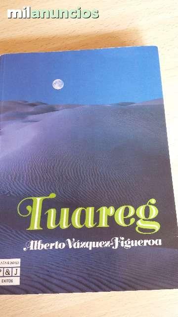 Vendo libro Tuareg de Alberto Vazquez Figueroa.  Anuncio y más fotos aquí: http://www.milanuncios.com/libros/tuareg-139577244.htm
