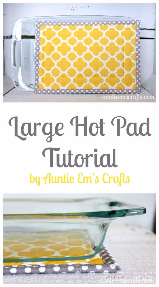 DIY Sewing Projects for the Kitchen - Large Hot Pad Tutorial - Easy Sewing Tutorials and Patterns for Towels, napkinds, aprons and cool Christmas gifts for friends and family - Rustic, Modern and Creative Home Decor Ideas http://diyjoy.com/diy-sewing-proj