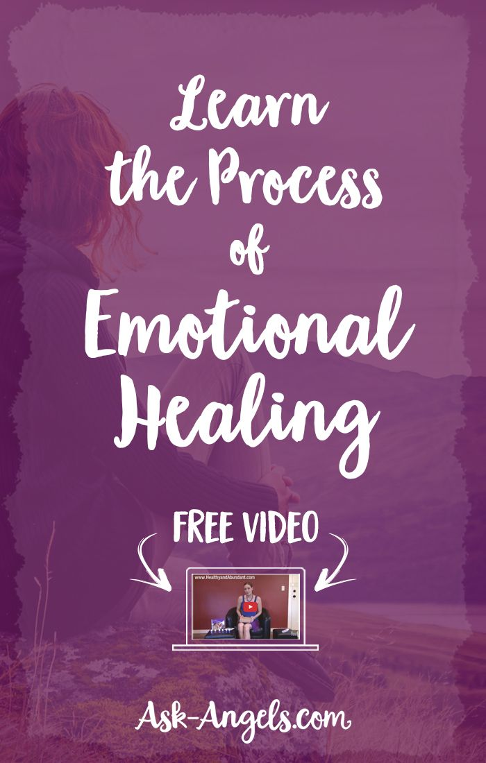 Learn the Process of Emotional Healing