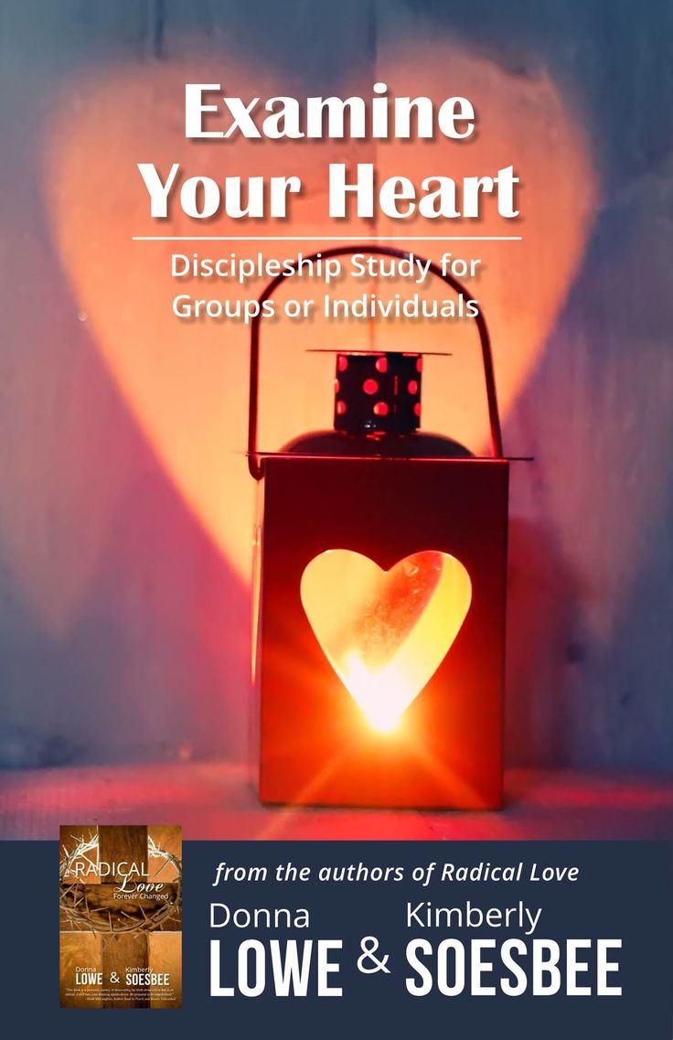 This Study will be released February 14, 2015. Discipleship/Bible Study Resource Examine YOUR Heart makes a great study for groups or individuals. It was written to accompany my book Radical Love...Forever Changed, but can also be done on it's own.