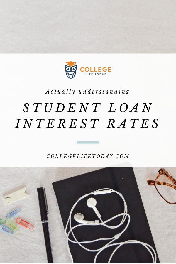 Understanding Student Loan Interest Rates Student Loan Interest