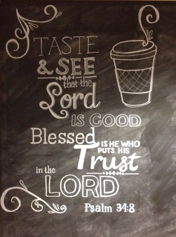 Church coffee bar verse psalm 34:8