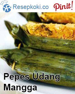 Resep Membuat Pepes Udang Mangga