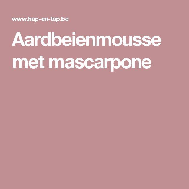 Aardbeienmousse met mascarpone