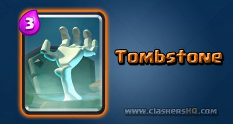 Find all about the Clash Royale Tombstone Card. How to get Tombstone & attack/counter Tombstone effectively.