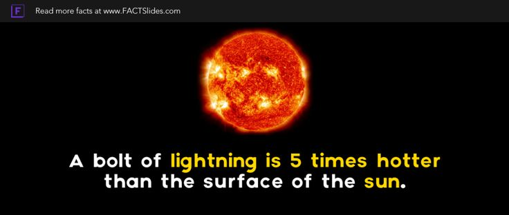 A bolt of #lightning is 5 times hotter than the surface of the #sun.   #fact